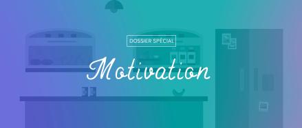 Tout sur la motivation